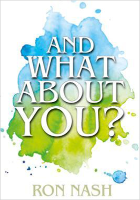 and what about you book by ron nash