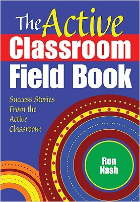 the active classroom field book by ron nash